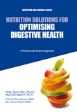 Nutrition Solutions for Optimising Digestive Health