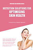 Nutrition Solutions for Optimising Skin Health